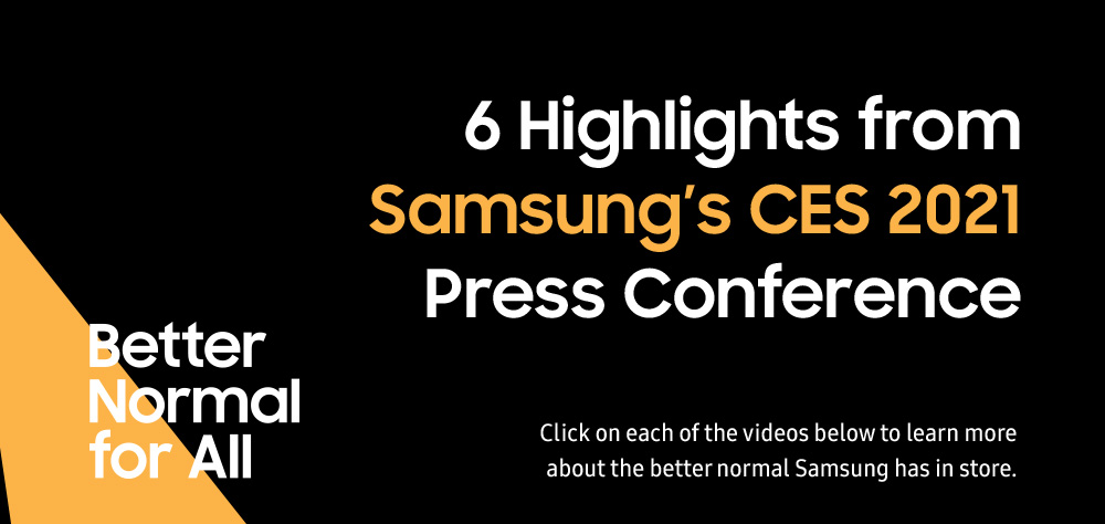 6 Aspectos destacados de la conferencia de prensa CES 2021 de Samsung, haga clic en cada uno de los videos a continuación para obtener más información sobre lo mejor que Samsung tiene en la tienda. Pasta normal para todos